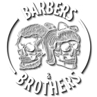 Barbers and Brothers
